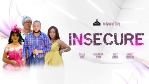 Insecure – Nollywood Movie 2019