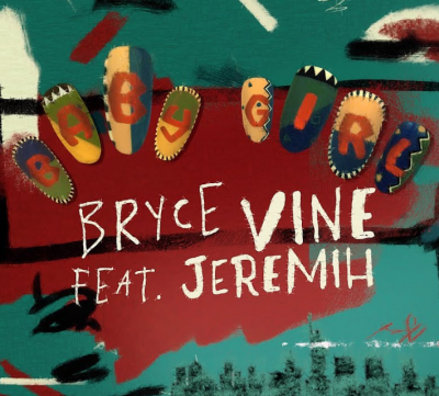 Bryce Vine Baby Girl Remix Mp3 Download